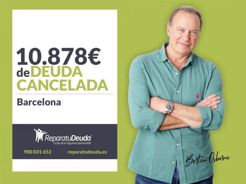 Repara tu Deuda Abogados cancela 10.878? en Barcelona (Catalunya) con la Ley de Segunda Oportunidad